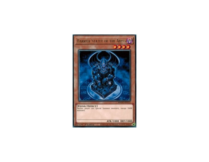 Barrier Statue of the Abyss (MAGO-EN111) - 1st Edition